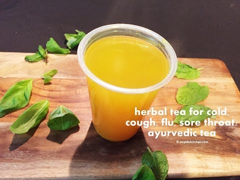 cold, flu, cough and sore throat herbal remedy tea | ayurvedic tea for cold, sore throat