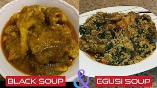 BLACK SOUP AND EGUSI SOUP II How To Cook Palm Oil Black Soup II How To Cook Egusi soup #blacksoup