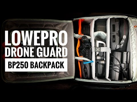 LowePro DroneGuard BP 250 | My 2018 Adventuring Kit