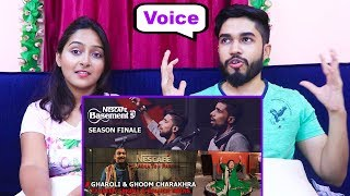 INDIANS react to GHAROLI-GHOOM CHARAKHRA | NESCAFÉ Basement Season 5