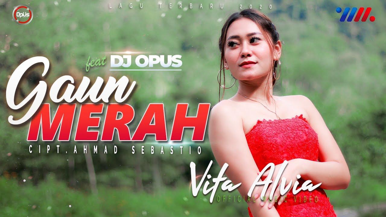 Vita Alvia - Gaun Merah| Dj Opus Full Bass