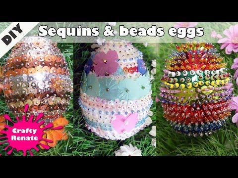 How to decorate Easter Eggs with Sequins and Beads