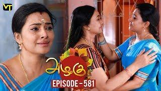 Azhagu - Tamil Serial   அழகு   Episode 581   Sun TV Serials   18 Oct 2019   Revathy   VisionTime