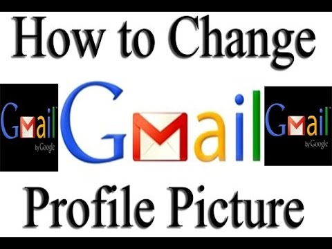 How to change your profile picture on gmail, How to Change Your Profile Picture on Gmail 2017