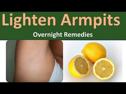 Lighten Armpits Overnight Remedies