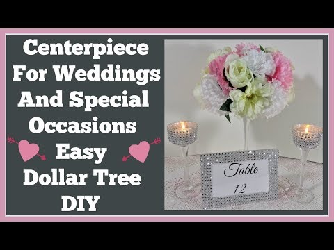 Centerpiece For Weddings 💍and Special Occasions. Easy Dolar tree DIY