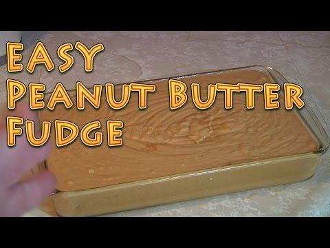 Super EASY Peanut Butter Fudge DELICIOUS