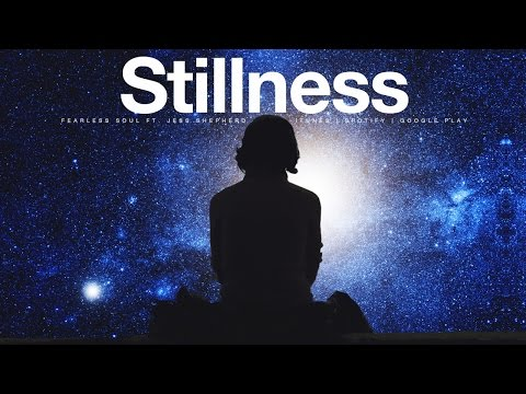Stillness - Learn How To De-Stress & Live In Presence