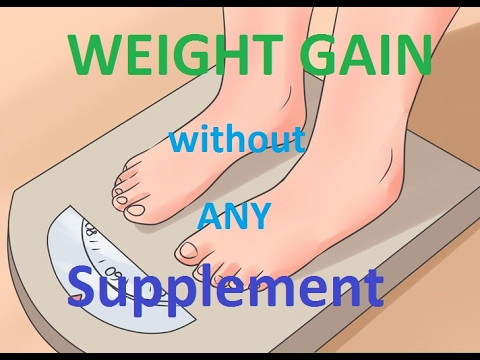 HOW TO GAIN WEIGHT WITHOUT SUPPLEMENT episode 3