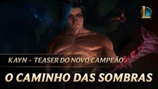 Kayn: O Caminho das Sombras   Novo Teaser de Campeão – League of Legends