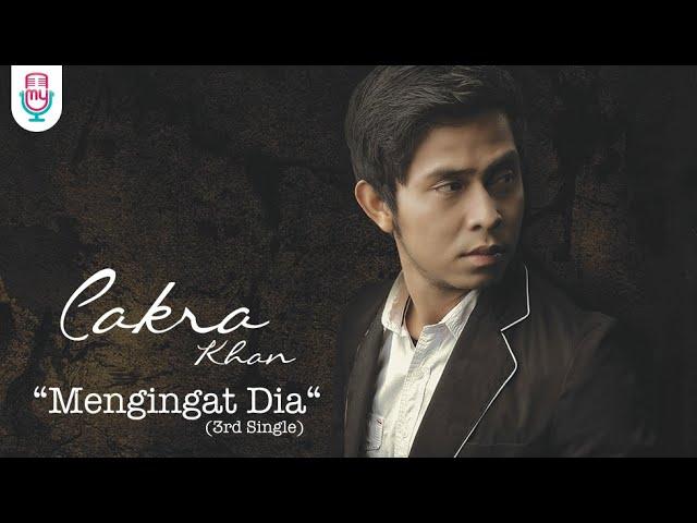 Download Cakra Khan - Mengingat Dia (Official Lyric Video) MP3 Gratis