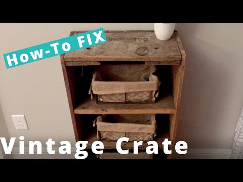 Restoring a Vintage Wooden Crate DIY Project