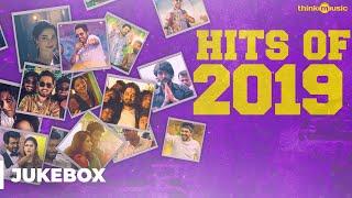 Hits of 2019 - Tamil Songs   Audio Jukebox