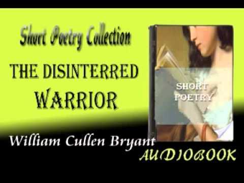 The Disinterred Warrior William Cullen Bryant Audiobook Short Poetry