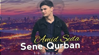 Amid Seda Ft Yagmur Elizade - Ay Sene Qurban 2019