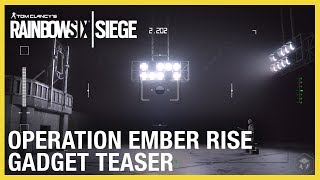 Rainbow Six Siege: Operation Ember Rise – New Operator Gadgets Teaser | Ubisoft [NA]