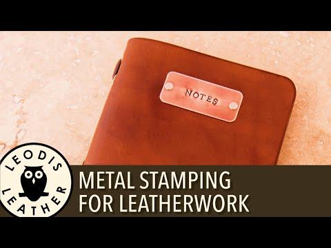 Metal Stamping for Leatherwork