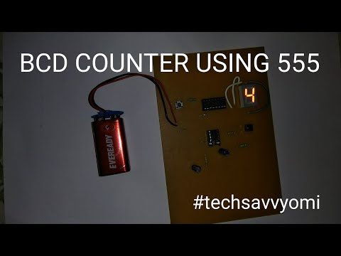 BCD COUNTER USING 555 IC - PART 2