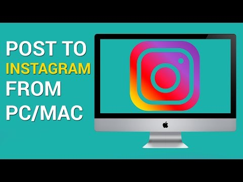 How to post to Instagram from a computer (Mac or PC)