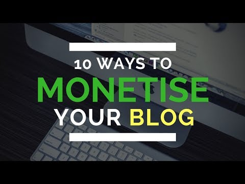 10 ways to monetize your website or blog