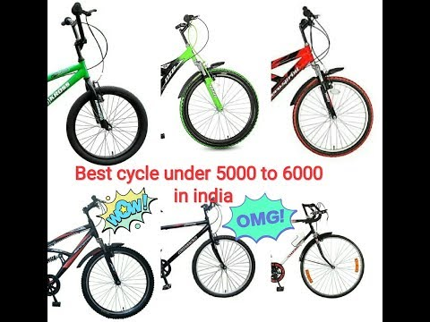 Best cycle under 5000 to 6000 in India 2018