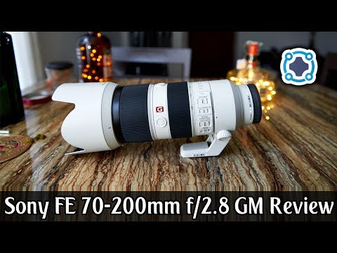 Review - Sony FE 70-200mm f/2.8 GM OSS Lens