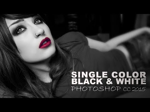 Single Color Black and White: Photoshop CC 2015