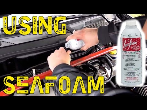 Using SeaFoam To Clean Your Engine
