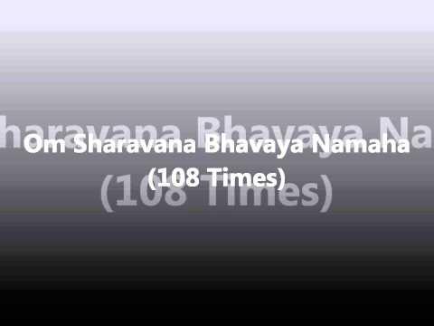 Mantra For Good Luck Om Sharavana Bhavaya Namaha (108 Times)