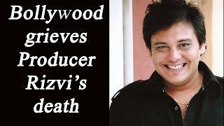 Bollywood grieves Abis Rizvi's death   FilmiBeat