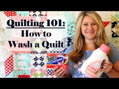 Quilting 101 How to Wash a Quilt