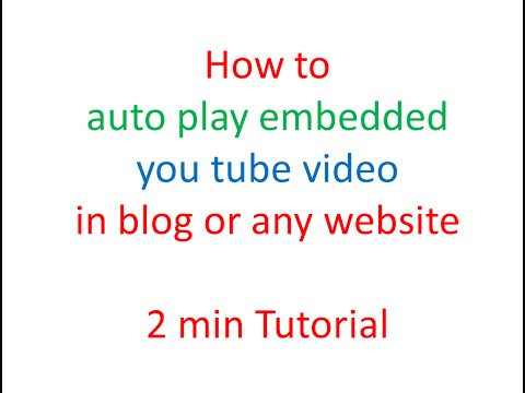 How to autoplay embedded you tube video in blog or any website