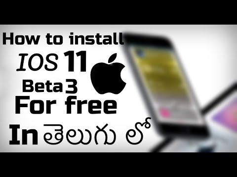 How to install IOS 11 Beta 3 for free on any iphone, ipad (on computer, no jailbreak) in Telugu