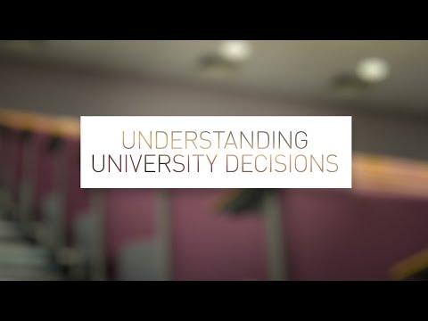 Understanding University Decisions