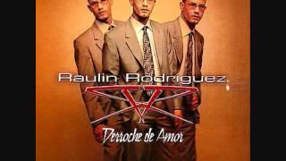 Si Yo Pudiera - Raulin Rodriguez