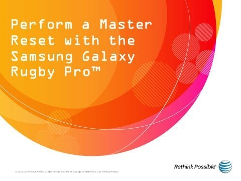 Perform a Master Reset with the Samsung Galaxy Rugby Pro™: AT&T How To Video Series