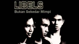 Trio Libels - Bukan Sekedar Mimpi