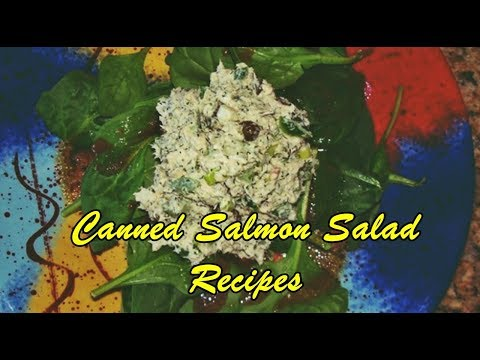 Canned Salmon Salad Recipes