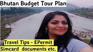 Bhutan Cheap Tour Plan | How to Travel to Bhutan from India
