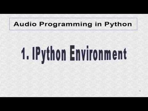 Tutorial 1. IPython Environment