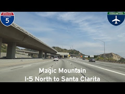 (5-7) Magic Mountain - I-5 North to Santa Clarita