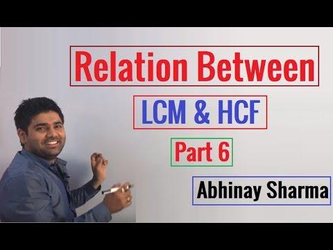 Relation Between LCM & HCF   Part 6 By Abhinay Sharma (Abhinay Maths)