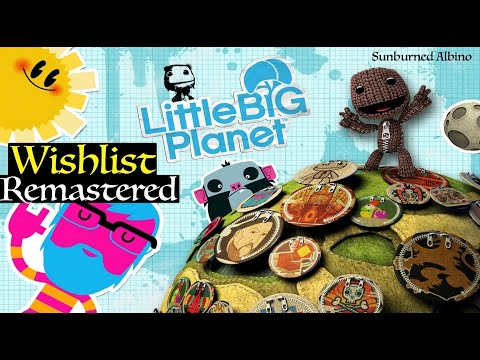 Wishlist Remastered - LittleBigPlanet