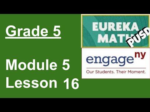 Eureka Math Grade 5 Module 5 Lesson 16