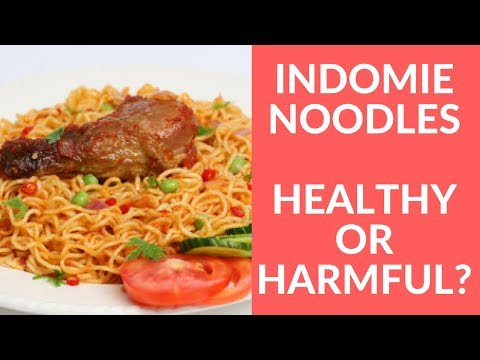 Is Eating Indomie Noodles Harmful? Safe For Children? Cause Cancer? Weight Gain? Infertility?