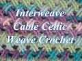 Interweave Cable Celtic Weave Crochet Stitch - Crochet Stitch Tutorial
