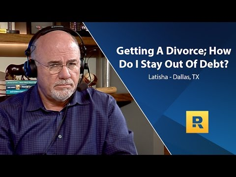 Getting A Divorce; How Do I Stay Out Of Debt?