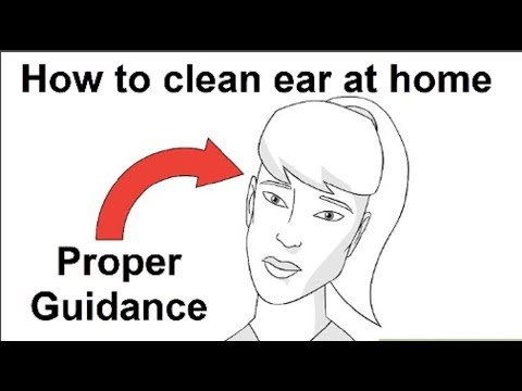 How to clean ear at home-  How to clean ear wax-Cleaning your ears in easy steps