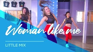 Woman Like Me - Little Mix - Easy Dance Video - Choreography