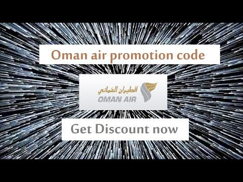 Oman air promotion code ! get discount for your flight